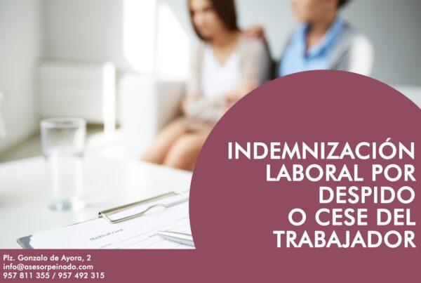 Indemnización laoral por despido o cese del trabajador
