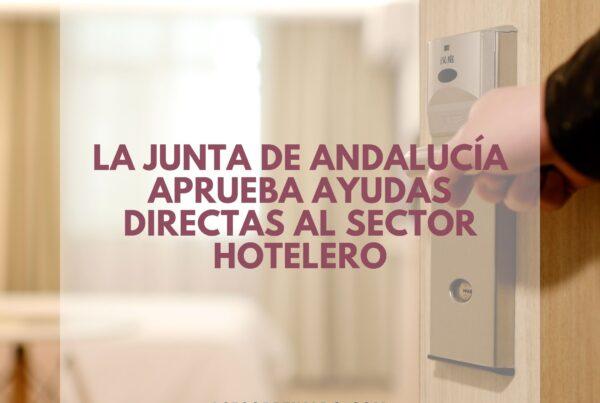 la junta de andalucía aprueba ayudas al sector hotelero